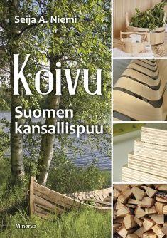 Koivu : Suomen kansallispuu / Seija A. Niemi Finland Culture, Finnish Words, Finnish Language, Lofoten, Crazy People, Marimekko, The Fresh, Flora, Nature