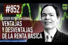 Keiser report en español: E852 - Ventajas y desventajas de la renta básica (Vídeo)