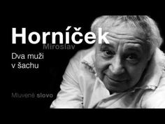 MLUVENÉ SLOVO - Horníček, Miroslav: Dva muži v šachu (KOMEDIE) - YouTube
