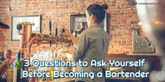 Before you decide to pursue a career as a bartender, you need to consider how you're going to go about entering that career, and how well you're equipped to handle the difficulties of a bartending job. Questions To Ask, This Or That Questions, Career Options, Adulting, Bartender, How To Become, Career Choices