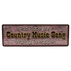 Country Music Song Tin Sign Wall Décor
