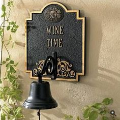 *Ring my bell, please! ( :  Beso de Vino