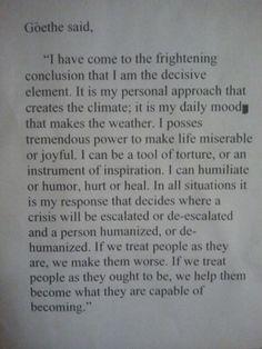 Johann Wolfgang von Goethe on personal approach Via @Lara Elliott Elliott