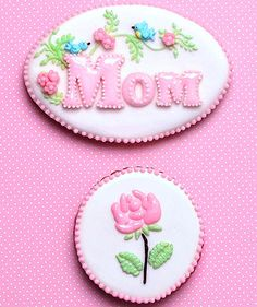 welcome to Dainty Delights...Mother's Day cookies
