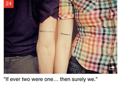 If two were One Then Surely WE.  Cute quote for Besties or Lovers