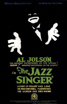 """The Jazz Singer (1927) - the first talking/singing movie about a young man trained to be a Jewish Cantor, but who choses show biz, to his father's dismay.  This beautiful, dramatic poster just speaks """"Al Jolson""""."""