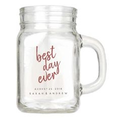 Best Day Ever Red Wedding Party Mason Jar - personalize gift idea diy or cyo Custom Mason Jars, Personalized Mason Jars, Personalized Gifts, Personalized Wedding, Mason Jar Crafts, Mason Jar Diy, Mason Jar Wedding Favors, Mason Jar Drinks, Gifts For Wedding Party