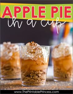 "Apple Pie in a Cup is the perfect snack to end Apple Week in PreK, Kindergarten, or First Grade. The recipe is simple and perfect for classroom ""cooking"". Click through to get a read aloud suggestion as well as a free printable that make this a yummy ""snack-tivity""!"