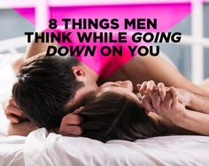 8 Things Men Think While Going Down on You  - Photo by: Shutterstock http://www.womenshealthmag.com/sex-and-relationships/things-men-think-while-going-down-on-you