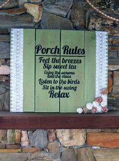 Our version of the porch rules