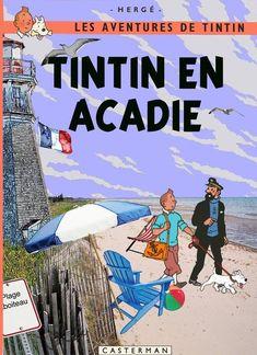 Tintin en Acadie / imaginary tintin book