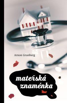 Mateřská znaménka :: Arnon Grunberg