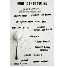 Benefits of Oil Pulling www.fitlifelovejourney.bigcartel.com