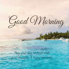 good morning quotes inspirational \ good morning & good morning quotes & good morning quotes inspirational & good morning quotes for him & good morning wishes & good morning greetings & good morning beautiful & good morning images Flirty Good Morning Quotes, Positive Good Morning Quotes, Good Morning Nature, Good Morning Friends Quotes, Morning Quotes Images, Good Morning Beautiful Quotes, Good Day Quotes, Good Morning Inspirational Quotes, Morning Greetings Quotes