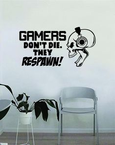 Gamers Don't Die They Respawn Skull Wall Decal Quote Home Room Decor Decoration Art Vinyl Sticker Inspirational Funny Game Gaming Nerd Geek Teen Video Game Game Room Decor, Boys Room Decor, Wall Decal Sticker, Vinyl Wall Decals, Game Room Kids, Interior Design Guide, Game Room Design, Gamer Room, Home Quotes And Sayings