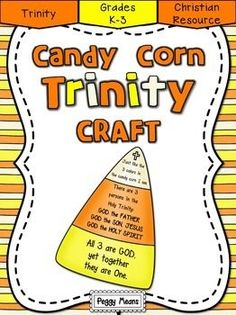FREEBIE!! CANDY CORN TRINITY CRAFT - This is a quick fall-themed craft to reinforce the concept of the Trinity. The Trinity is a difficult theological truth to understand at any age. Using examples from real life often helps us to understand spiritual truths. St. Patrick used the shamrock to illustrate how 3 parts (leaves) made 1 whole (shamrock). Candy Corn can also illustrate this, 3 colors, 1 candy: 3 persons, 1 God.