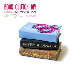 Olympia Le-Tan inspired book clutch (loving this as you get to make your own cover and don't end up maiming some innocent book as I saw somewhere else)