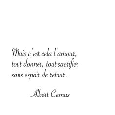Albert camus quotes french english - quotes of the day Quotes French, English Quotes, Mantra, Albert Camus Quotes, Tout Donner, Piece Of Me, Some Words, Proverbs, Quote Of The Day