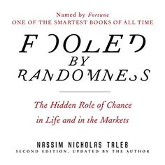 """Another must-listen from my """"Fooled by Randomness: The Hidden Role of Chance in Life and in the Markets"""" by Nassim Nicholas Taleb, narrated by Sean Pratt. Free Reading, Reading Lists, Fooled By Randomness, Reading Online, Books Online, Nassim Nicholas Taleb, Marketing Pdf, Modern Words, Malcolm Gladwell"""
