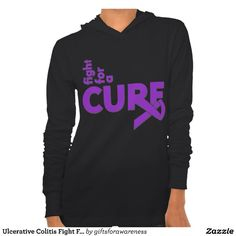 Ulcerative Colitis Fight For A Cure Sweatshirts by www.giftsforawareness.com #ulcerativecolitis #awareness #IBD