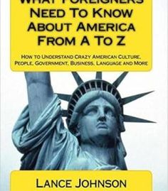 What Foreigners Need To Know About America From A To Z PDF