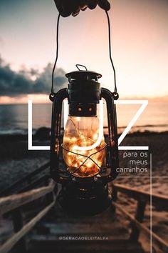 Lâmpada para os meus pés é a tua palavra, e luz para o meu caminho