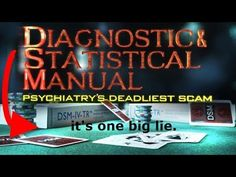Psychiatric Disorders Are Invented, Voted On, No Science Behind Any Diagnose - YouTube