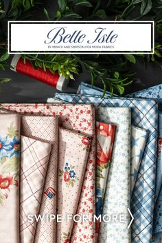 Belle Isle by Minick & Simpson for Moda Fabrics is a beautiful patriotic fabric collection featuring large rose florals, stars, paisley, tossed florals, plaids, ditsy prints, polka dots and tone on tone lattice prints. Shop the available yardage and precuts for your next patriotic project at www.shabbyfabrics.com!