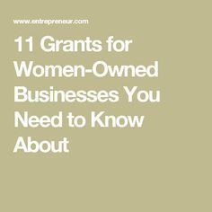 11 Grants for Women-Owned Businesses You Need to K. 11 Grants for Women-Owned Businesses You Need to Know About Business Grants, Home Based Business, Business Women, Business Ideas, Business Funding, Catering Business, Business Education, Business Products, Grant Proposal Writing