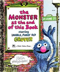 My Dad used to read this to me in Grover voice. :)