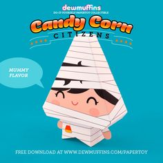 Mummy Flavor  Dewmuffins Candy Corn Citizens paper toy available for download at www.dewmuffins.com/papertoy. #dewmuffins #candycorn #papertoy #halloween #papercraft