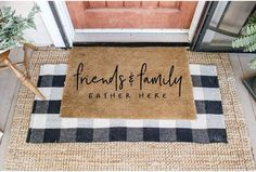 Friends and Family Gather Here Doormat