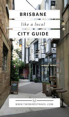 Brisbane Travel Guide by a local. Published on Two Birds Travel.