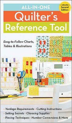 All-in-One Quilter's Reference Tool, Updated Second Edition written by Harriet Hargrave, Sharyn Craig, Alex Anderson, and Liz Aneloski for C&T Publishing Quilting Tools, Quilting Rulers, Quilting Tutorials, Machine Quilting, Quilting Projects, Quilting Designs, Sewing Tutorials, Sewing Crafts, Quilting Ideas