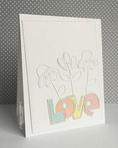 Love card by Jill Dewey Hawkins - Paper Smooches - Dainty Flowers Dies, Love Word 2 Die