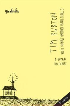 O livro 'O triste fim do pequeno Menino Ostra', com poemas do autor e ilustrações de próprio punho, procura mostrar de forma livre seu imaginário. Nessa obra, em que as ilustrações evocam a doçura e a tragédia da vida, Burton apresenta uma galeria de personagens infantis peculiares. Incompreendidos e desajustados, eles lutam para encontrar amor e aceitação em um mundo cruel.