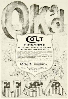 1918 Ad Colt Manufacture Firearms Ok'd Revolver Pistols Automatic Machine Guns