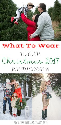 What To Wear To Your Christmas 2017 Photo Session Family | Couple | Kids | Baby | Maternity | Outfits