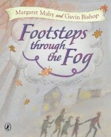 Book Cover:  Footsteps Through The Fog A book about a girl with a vision impairment.