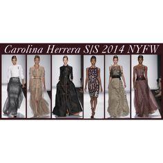 Carolina Herrera S/S 2014 NYFW - Polyvore