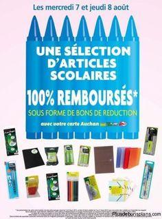 Profitez de fournitures scolaires 2013 gratuites car à cette nouvelle offre 100% remboursé des magasins Auchan