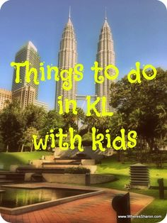 Things to do in #KualaLumpur with kids! http://www.wheressharon.com/travel-with-kids-se-asia/things-to-do-in-kl-with-kids-one/ #Malaysia #FamilyTravel