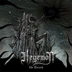 Black metal band Hegemon are streaming a new song titled Hatred From The Core: Tempus Incognito from their latest album The Hierarch. The LP will drop on Black Metal, Album Stream, Singles Online, Metal Albums, Heavy Metal Music, Latest Albums, Alternative Music, Lp Vinyl, News Songs