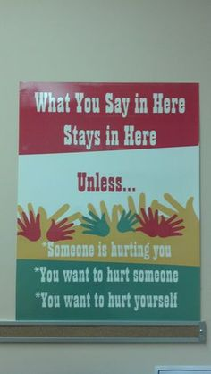 """What You Say in Here... - savvyschoolcounselor.com """"Someone is hurting you"""" part for minors and dependent adults, obviously"""