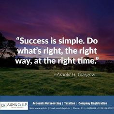 """Success is simple. Do what's right, the right way, at the right time."" http://bit.ly/29DoitG , www.companyformationsservices.com"