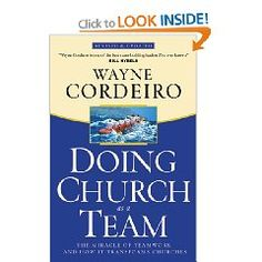 Doing Church as a Team Wayne Cordeiro