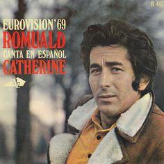"""""""Catherine"""" - Dette er Luxembourgs bidrag fra 1969. Og her synger Romuald endda sangen på Spansk."""
