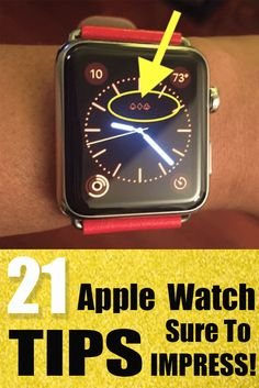 21 Apple Watch Tips Sure To Impress!!! The Apple Watch is great for telling the time but there's so much more that this timepiece does and here are 21 Apple Watch tips every owner should know!
