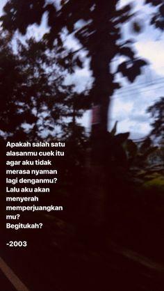 Quotes Rindu, Quotes Lucu, Cinta Quotes, Quotes Galau, Story Quotes, Tumblr Quotes, Text Quotes, Sarcastic Quotes, People Quotes