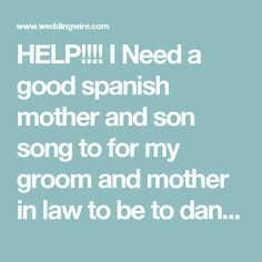 34 Spanish Mother Son Dance Songs For Your Wedding